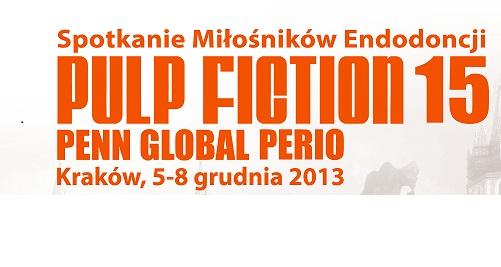 """""""Pulp Fiction 2013"""" – spotkania endodontyczne"""