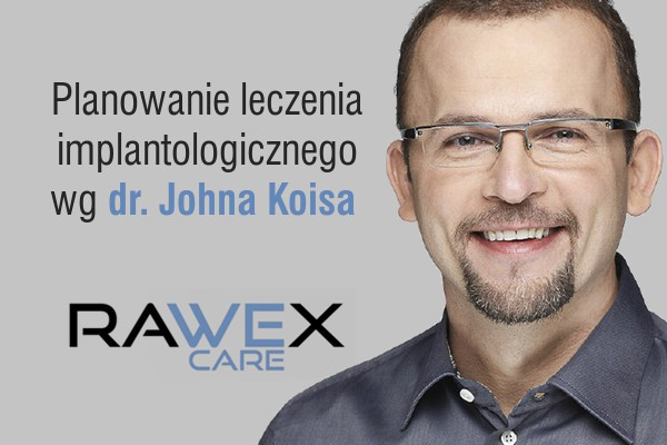 Planowanie leczenia implantologicznego wg dr. Johna Koisa