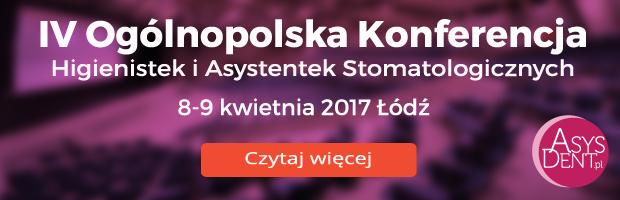 IV Konferencja Higienistek i Asystentek Stomatologicznych