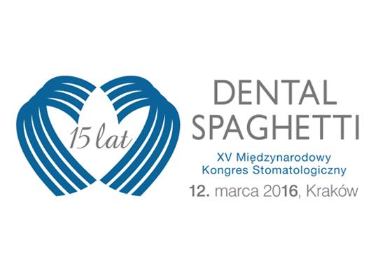 15-ty Międzynarodowy Kongres Stomatologiczny DENTAL SPAGHETTI