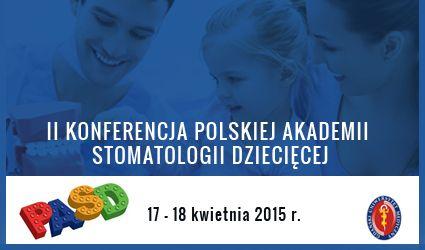 II Konferencja Polskiej Akademii Stomatologii Dziecięcej