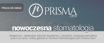 Praca w nowoczesnym Centrum Stomatologicznym w Bydgoszczy