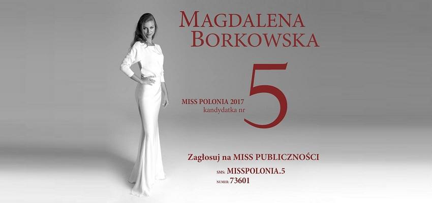 Magdalena Borkowska – studentka stomatologii w Miss Polonia 2017