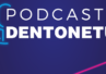 Posłuchaj Dentonetu! Nasi eksperci teraz także w formie podcastów