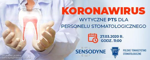 WEBINAR - Koronawirus, wytyczne PTS dla personelu stomatologicznego