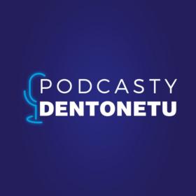 Podcasty Dentonetu