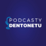 Podcasty Dentonetu