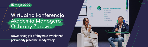 Konferencja szkoleniowa - Akademia Managera Ochrony Zdrowia