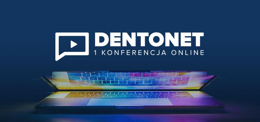 Pierwsza Konferencja Dentonet Online już w czerwcu!