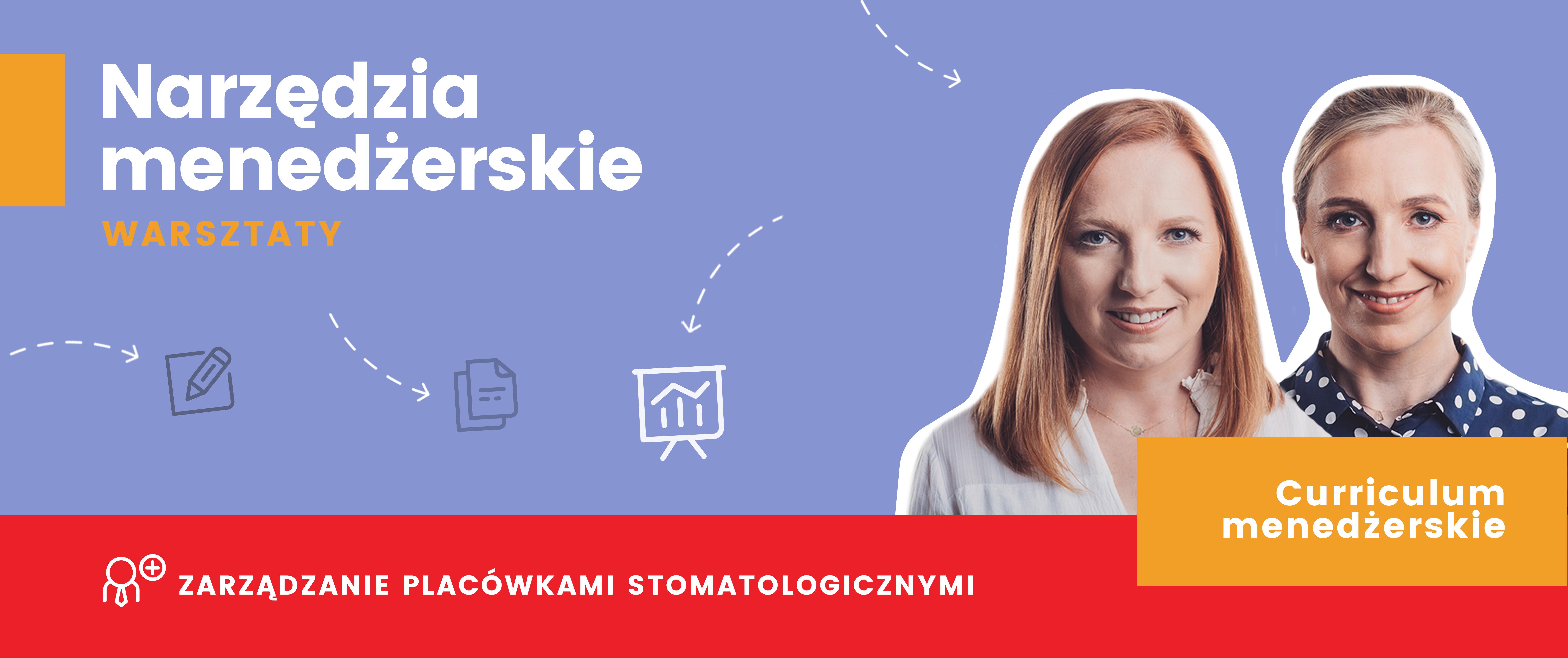 Warsztaty - Narzędzia Menedżerskie / Skuteczne i efektywne zarządzanie placówkami stomatologicznymi.