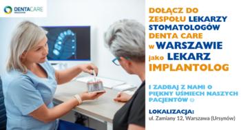 Lekarz Stomatolog IMPLANTOLOG - Warszawa