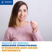 Lekarz Stomatolog ORTODONTA - Warszawa