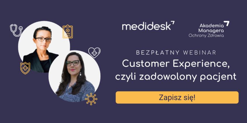 Customer Experience, czyli zadowolony pacjent – zapisz się na bezpłatny webinar Medidesk