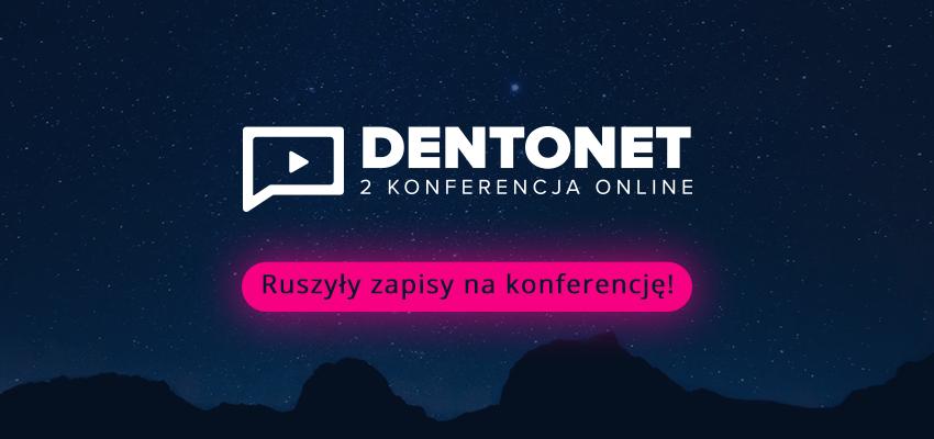 II Konferencja Dentonet Online – kup bilet w niższej cenie!