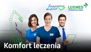 Praca dla Lekarzy Stomatologów w nowej Placówce Lux Med w Gdańsku.