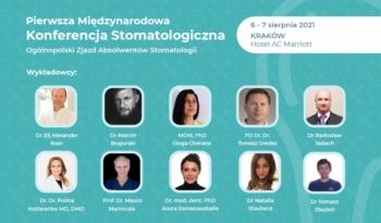 Pierwsza Międzynarodowa Konferencja Stomatologiczna. Ogólnopolski zjazd Absolwentów Stomatologii
