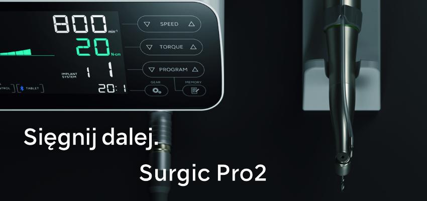Unit implantologiczny Surgic Pro2 – nowa jakość pracy