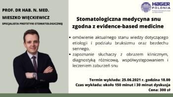 Stomatologiczna medycyna snu zgodna z evidence-based medicine