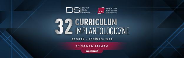 Curriculum Implantologiczne - Edycja 32